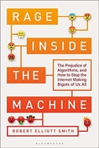 Book Rage Inside the Machine: The Prejudice of Algorithms, and How to Stop the Internet Making Bigots of Us All free