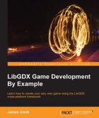 Book LibGDX Game Development By Example free