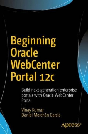 Download Beginning Oracle WebCenter Portal 12c free book as pdf format