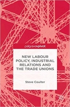 Book New Labour Policy, Industrial Relations and the Trade Unions free