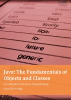 Book Java: The Fundamentals of Objects and Classes free