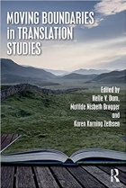 Moving Boundaries in Translation Studies