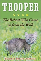 Book Trooper: The Bobcat Who Came in from the Wild free