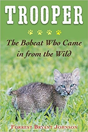 Download Trooper: The Bobcat Who Came in from the Wild free book as epub format
