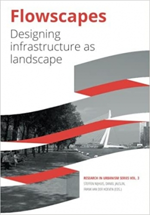 Download Flowscapes: Designing infrastructure as landscape free book as epub format