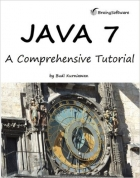 Book Java 7: A Comprehensive Tutorial free