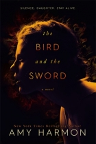 Book The Bird and the Sword (The Bird and the Sword Chronicles #1) free