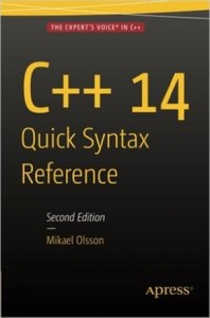 Download C++ 14 Quick Syntax Reference, Second Edition free book as pdf format