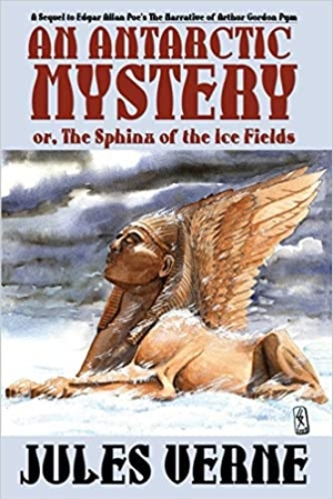 Download An Antarctic Mystery or, The Sphinx of the Ice Fields free book as pdf format