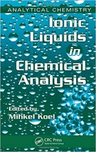 Ionic Liquids in Chemical Analysis (Analytical Chemistry)