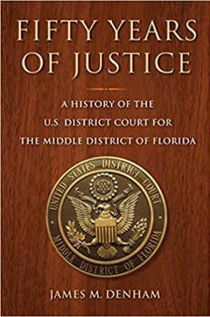 Download Fifty Years of Justice: A History of the U.S. District Court for the Middle District of Florida free book as pdf format
