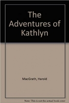 Book The adventures of Kathlyn free