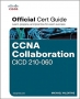 Book CCNA Collaboration CICD 210-060 Official Cert Guide free