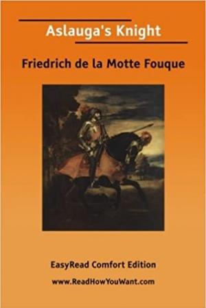 Download Aslauga's Knight free book as pdf format