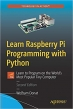 Book Learn Raspberry Pi Programming with Python: Learn to Program on the World's Most Popular Tiny Computer free