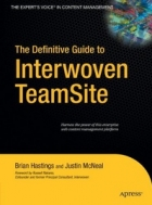 Book The Definitive Guide to Interwoven TeamSite free