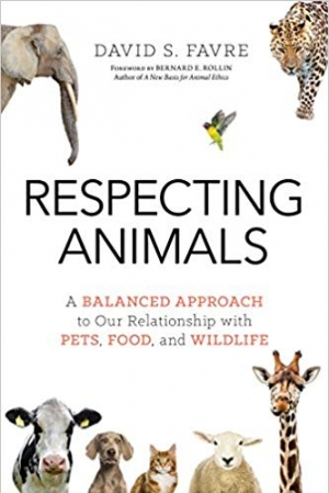 Download Respecting Animals: A Balanced Approach to Our Relationship with Pets, Food, and Wildlife free book as epub format