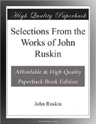 Book Selections From the Works of John Ruskin free
