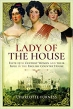 Book Lady of the House: Elite 19th Century Women and their Role in the English Country House free
