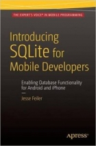 Book Introducing SQLite for Mobile Developers free