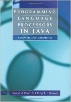 Book Programming Language Processors in Java: Compilers and Interpreters free
