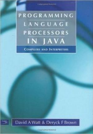 Download Programming Language Processors in Java: Compilers and Interpreters free book as pdf format
