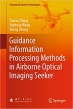 Book Guidance Information Processing Methods in Airborne Optical Imaging Seeker (Unmanned System Technologies) free