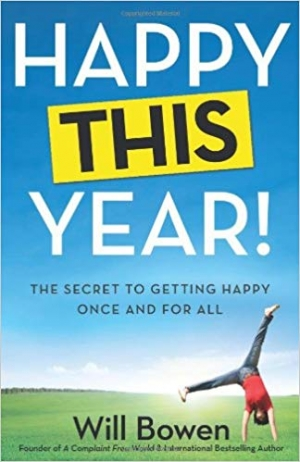 Download Happy This Year!: The Secret to Getting Happy Once and for All free book as epub format