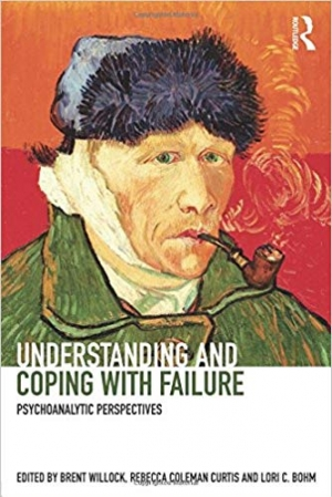 Download Understanding and Coping with Failure: Psychoanalytic perspectives free book as pdf format