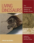 Book Living Dinosaurs: The Evolutionary History of Modern Birds free