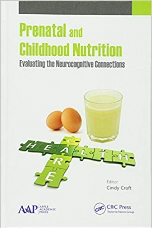Download Prenatal and Childhood Nutrition: Evaluating the Neurocognitive Connections free book as pdf format