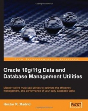 Download Oracle 10g/11g Data and Database Management Utilities free book as pdf format