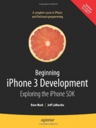 Book Beginning iPhone 3 Development: Exploring the iPhone SDK free