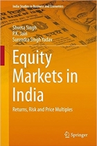 Equity Markets in India: Returns, Risk and Price Multiples (India Studies in Business and Economics)
