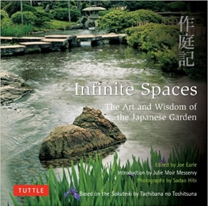 Download Infinite Spaces: The Art and Wisdom of the Japanese Garden; Based on the Sakuteiki by Tachibana no Toshitsuna free book as epub format