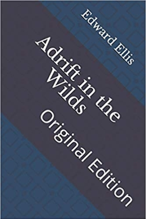 Download Adrift in the Wilds free book as pdf format