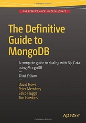 Download The Definitive Guide to MongoDB, Third Edition free book as pdf format