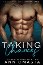 Book Taking Chances: The Davis Twins Series, Book 1: A steamy love triangle romance! free