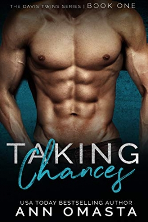 Download Taking Chances: The Davis Twins Series, Book 1: A steamy love triangle romance! free book as pdf format