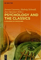 Psychology and the Classics: A Dialogue of Disciplines
