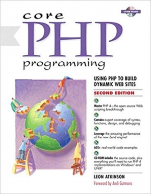 Download Core PHP Programming Using PHP to Build Dynamic Web Sites free book as pdf format