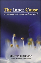 The Inner Cause: A Psychology of Symptoms from A to Z