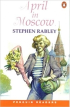April in Moscow (Penguin Readers: Easystarts) (Penguin Joint Venture Readers)