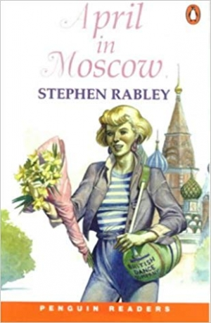 Download April in Moscow (Penguin Readers: Easystarts) (Penguin Joint Venture Readers) free book as pdf format