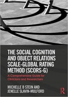 Book The Social Cognition and Object Relations Scale-Global Rating Method (SCORS-G) free