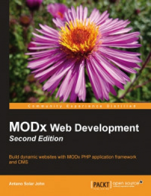 Download MODx Web Development, 2nd Edition free book as pdf format