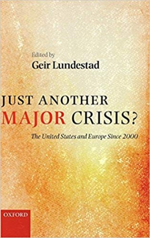Download Just Another Major Crisis?: The United States and Europe Since 2000 free book as pdf format