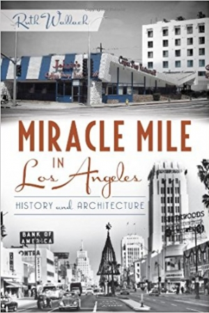 Download Miracle Mile in Los Angeles:: History and Architecture free book as epub format