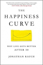 Book The Happiness Curve: Why Life Gets Better After 50 free