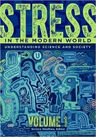 Book Stress in the Modern World: Understanding Science and Society [2 Volumes] free
